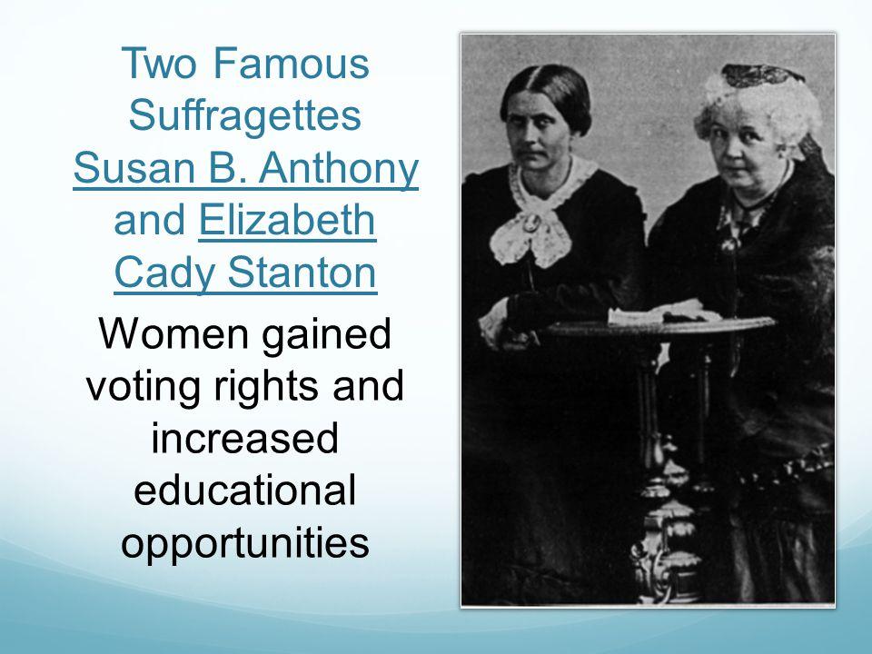 Two Famous Suffragettes Susan B.