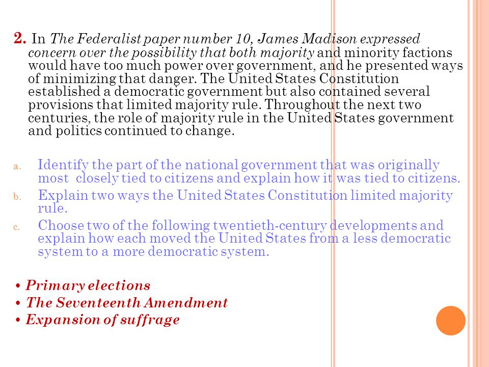 3.The framers of the Constitution created a political system based on limited government.