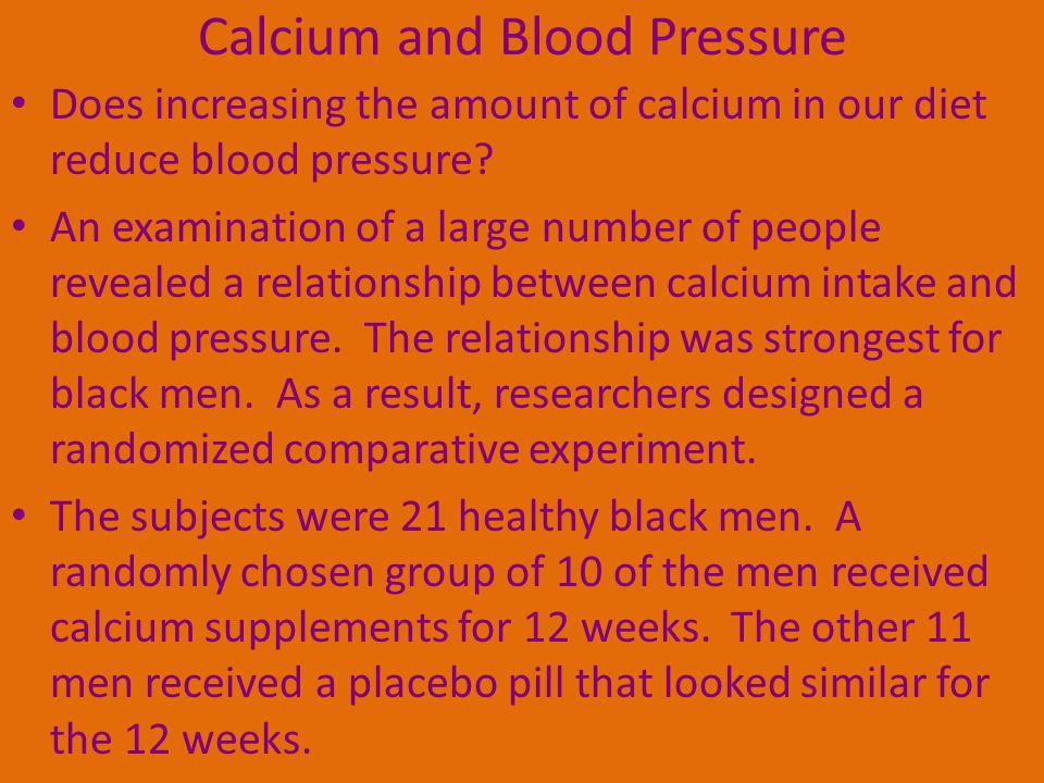 Calcium and Blood Pressure Does increasing the amount of calcium in our diet reduce blood pressure.