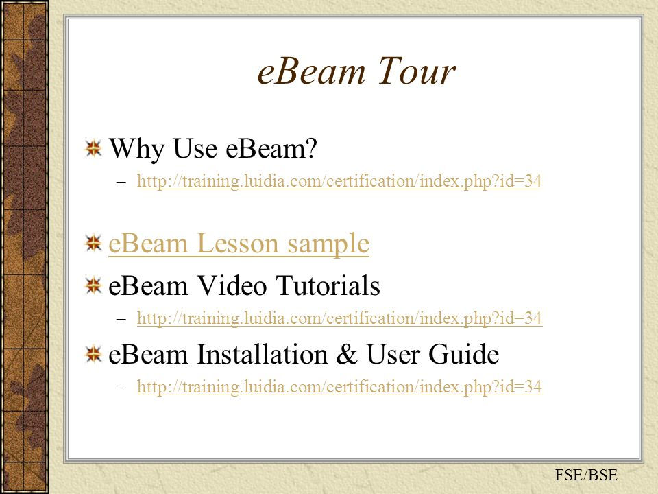 eBeam Tour Why Use eBeam.