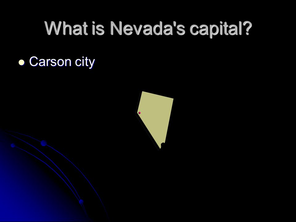 What is Nevada's capital? Carson city Carson city