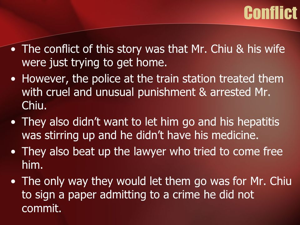 Resolution Mr.Chiu signed the paper, but then got his revenge on the police officers.