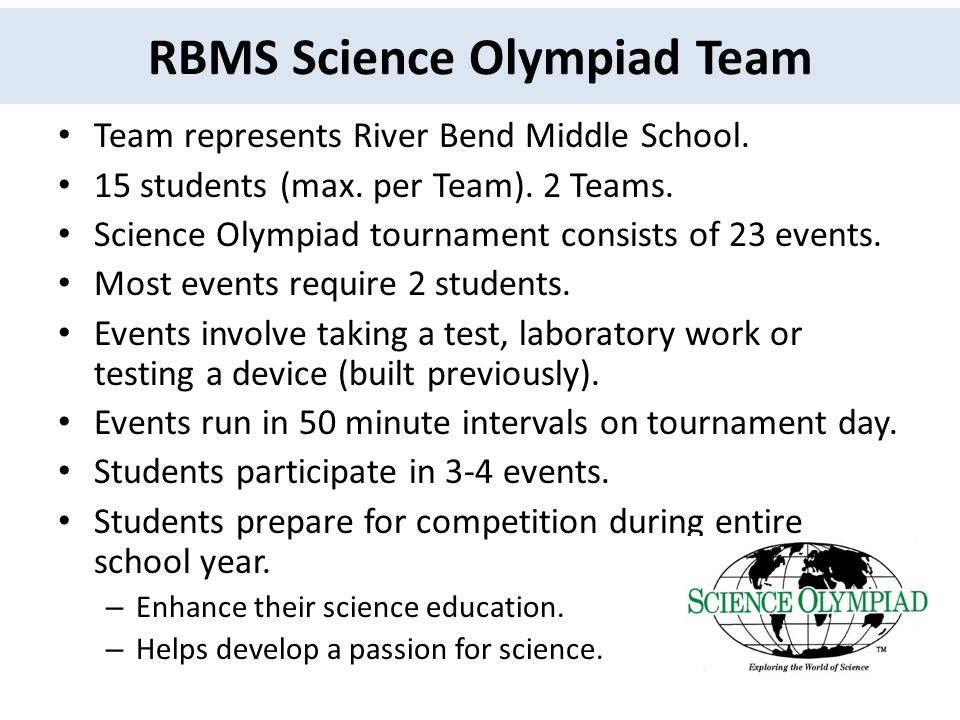 RBMS Science Olympiad Team Team represents River Bend Middle School.