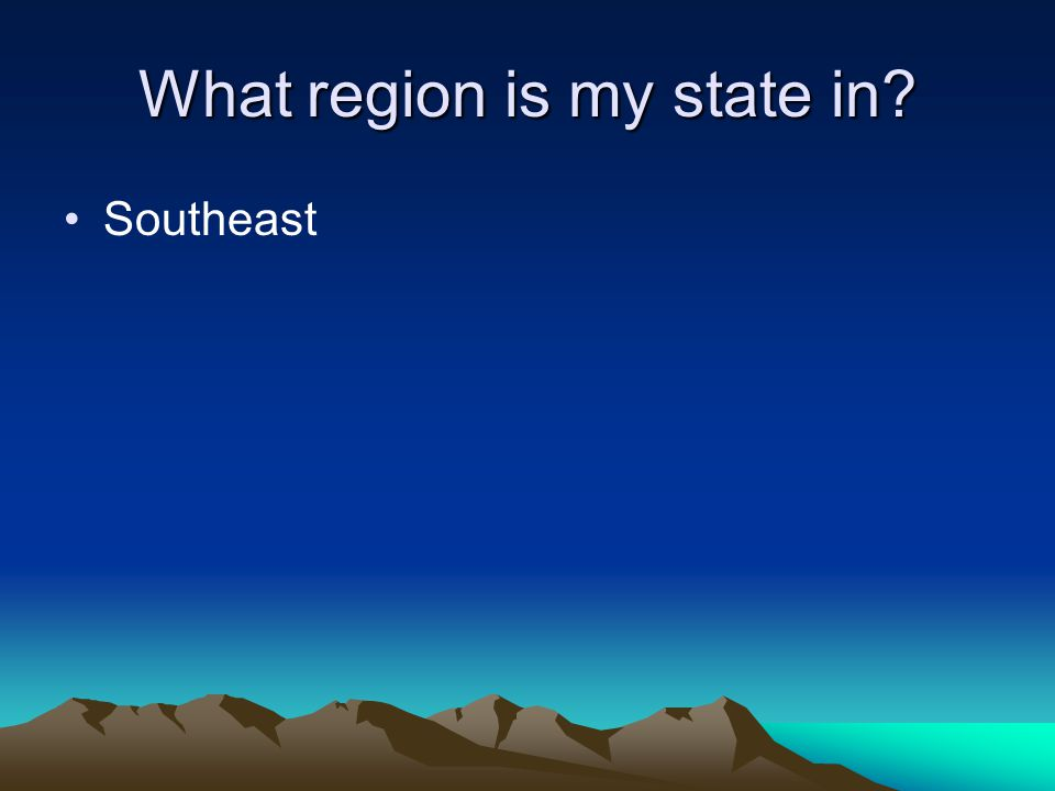 What region is my state in? Southeast