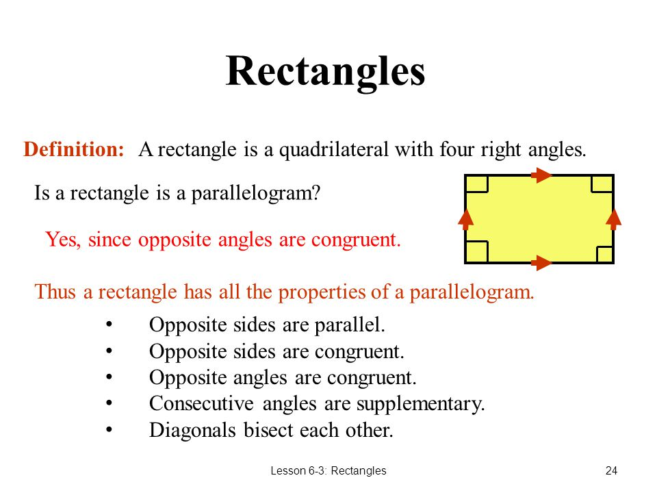 Lesson 6-3: Rectangles23 Part 3 Rectangles