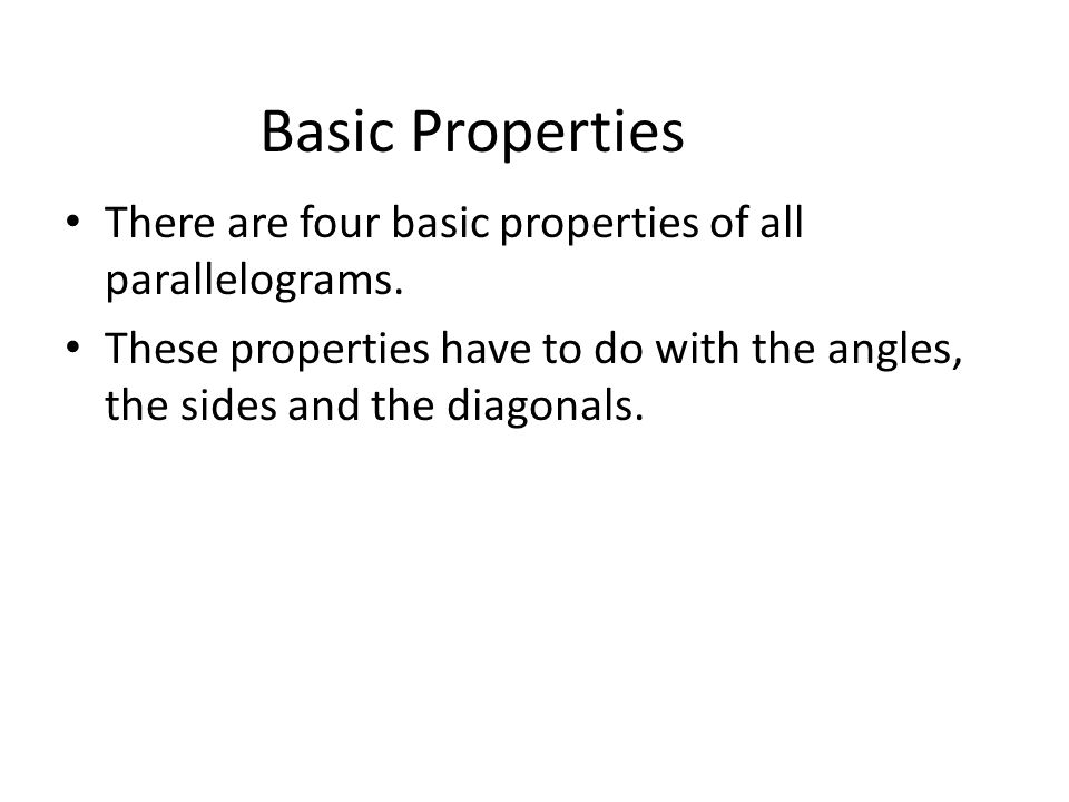 Naming a Parallelogram A parallelogram is named using all four vertices.