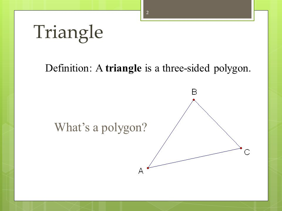 Triangle Fundamentals Intro to G.10 Modified by Lisa Palen 1
