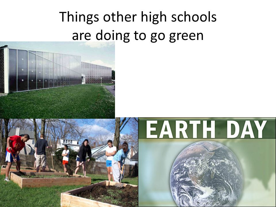 Things other high schools are doing to go green