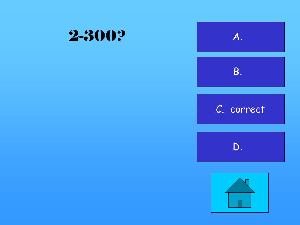 A. B. C. D. correct 2-200