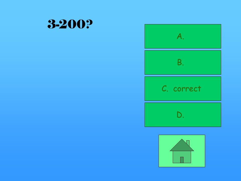 A. B. C. correct D. 3-100