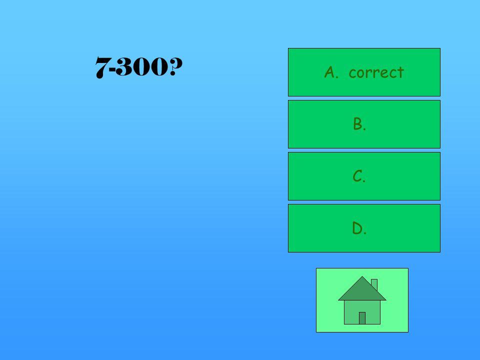 A. B. correct C. D. 7-200