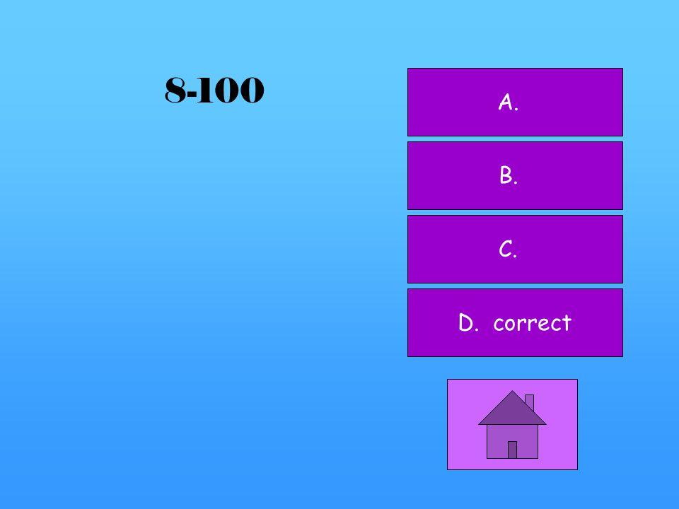 A. B. C. D. correct 7-500