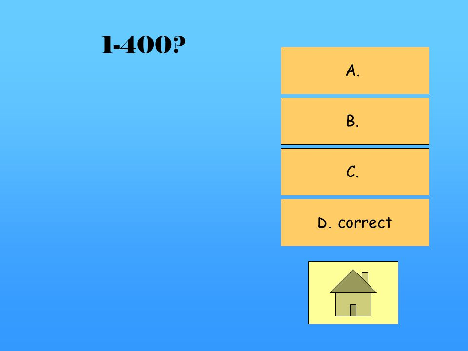 A. correct B. C. D. 1-300