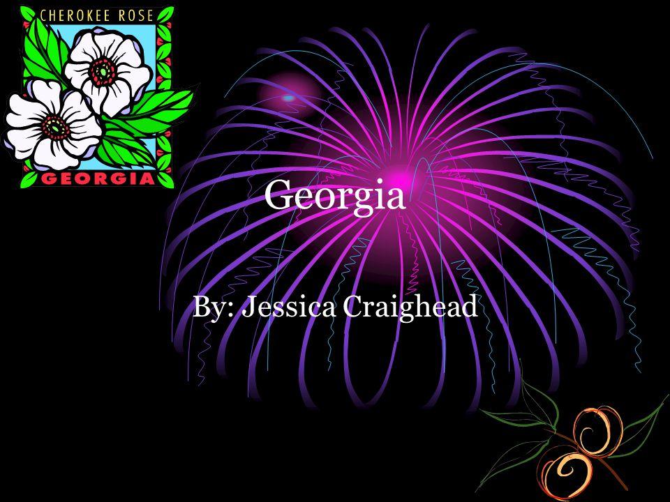 Georgia By: Jessica Craighead