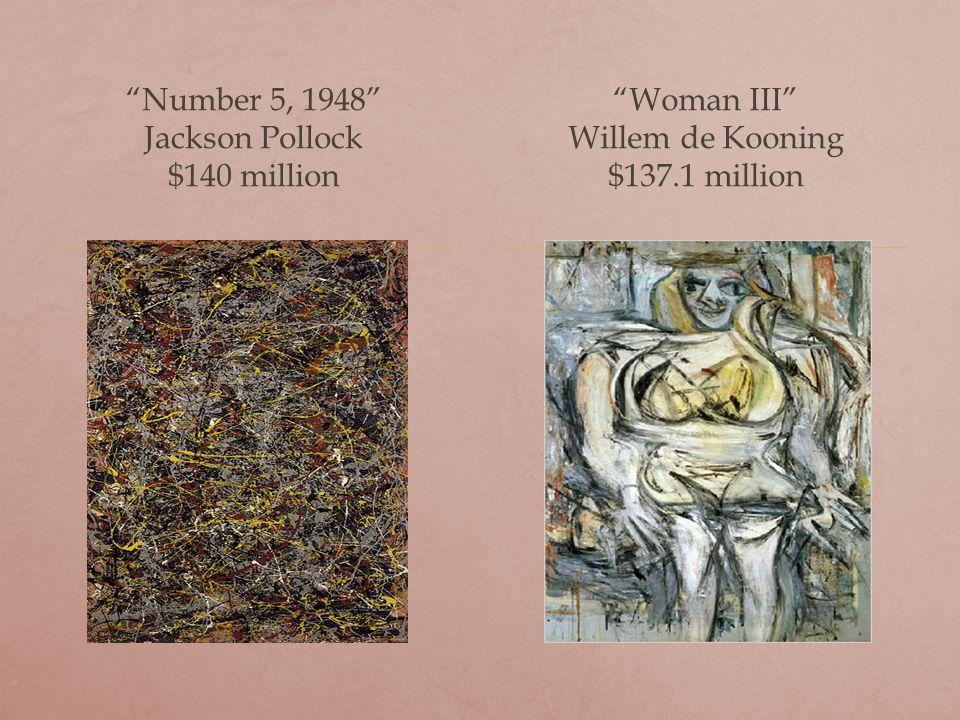Adele Bloch-Bauer I Gustav Klimt $135 million Garcon a la Pipe Pablo Picasso $104.1 million