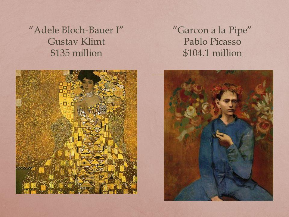 Dora Maar au Chat Pablo Picasso $95.2 million Adele Bloch Bauer II Gustav Klimt $87.9 million