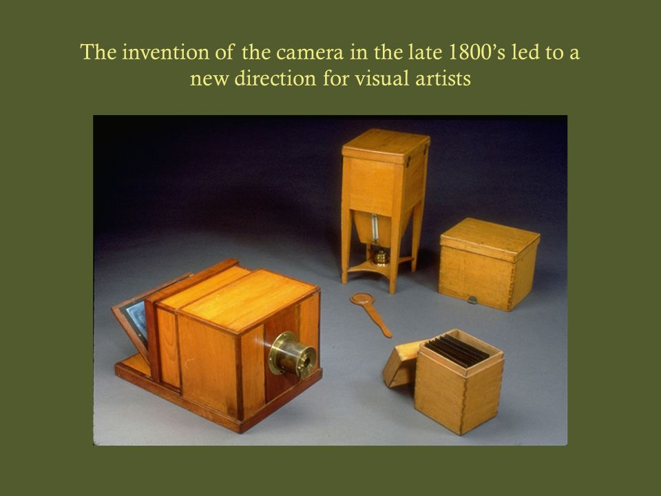 The invention of the camera in the late 1800's led to a new direction for visual artists