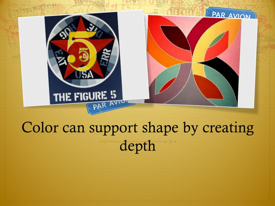 Color can support shape by creating depth