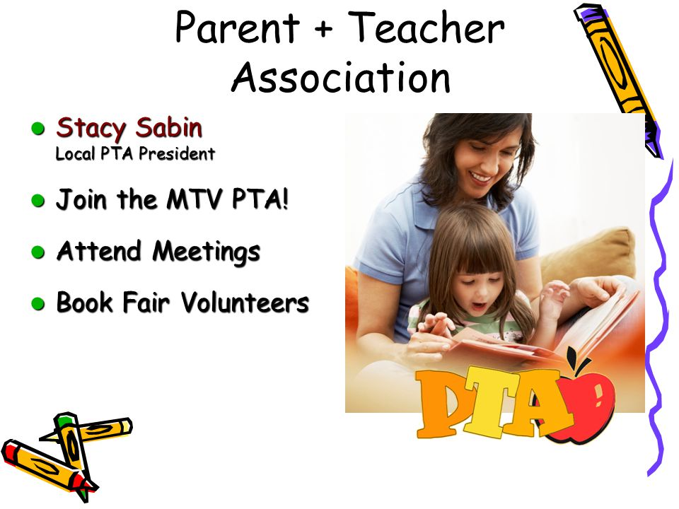 Parent + Teacher Association Stacy Sabin Local PTA President Stacy Sabin Local PTA President Join the MTV PTA.