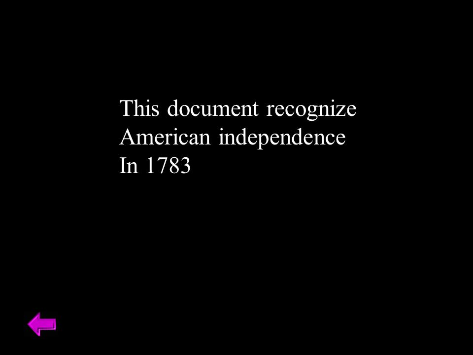 This document recognize American independence In 1783