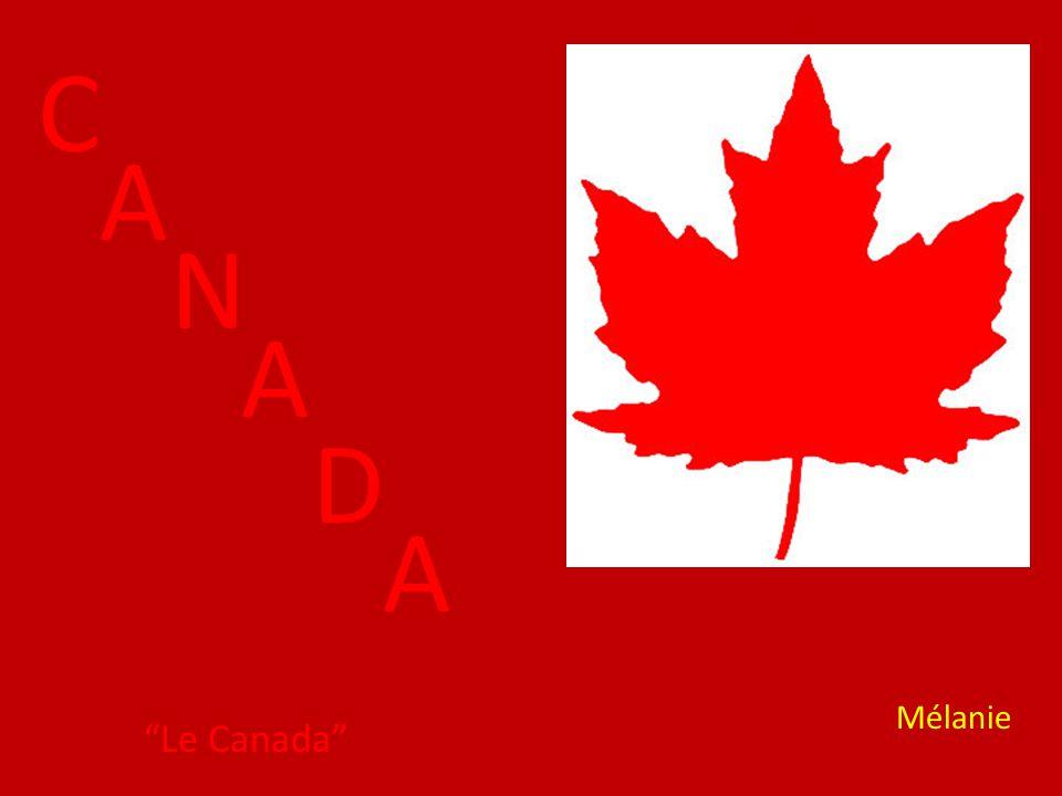 C A N A D A Le Canada Mélanie