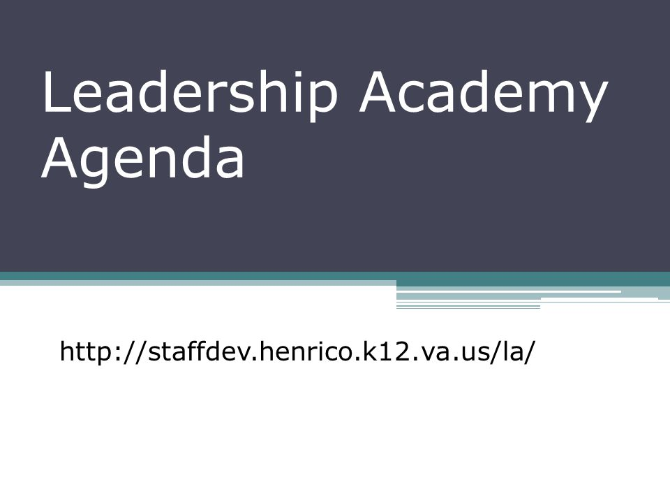 Leadership Academy Agenda