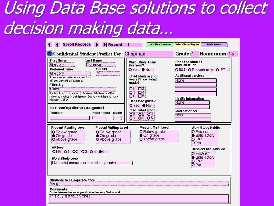 Using Data Base solutions to collect decision making data…