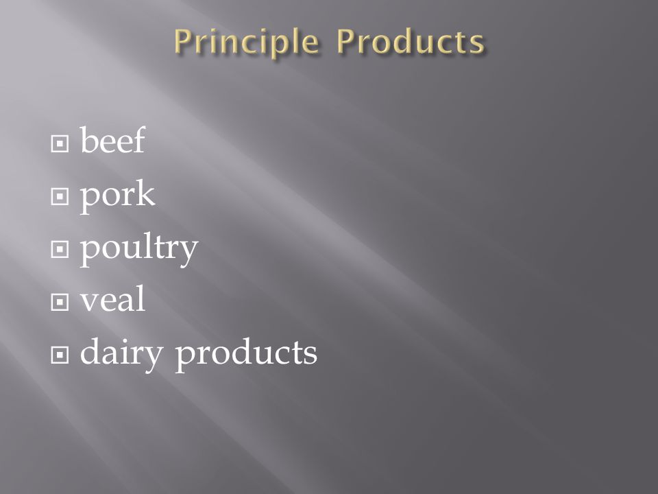  beef  pork  poultry  veal  dairy products