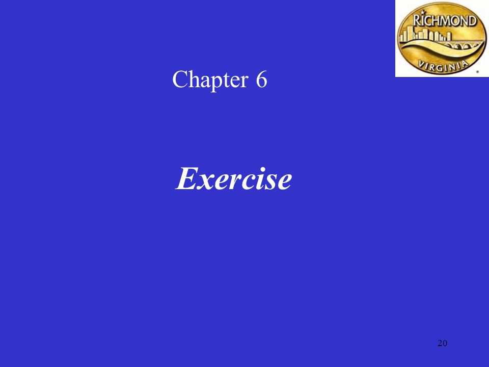 20 Chapter 6 Exercise