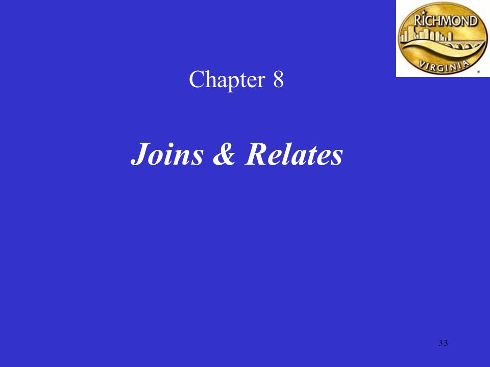 33 Chapter 8 Joins & Relates