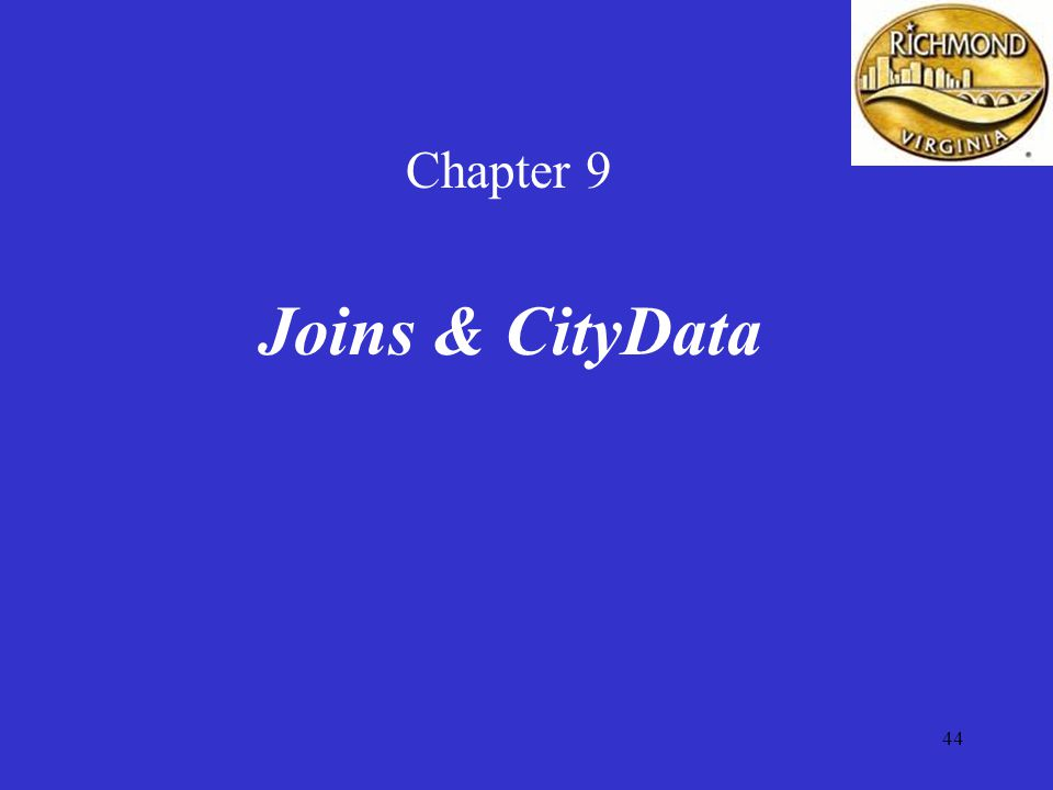 44 Chapter 9 Joins & CityData