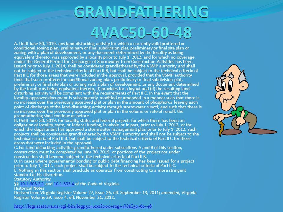 GRANDFATHERING 4VAC50-60-48 A.