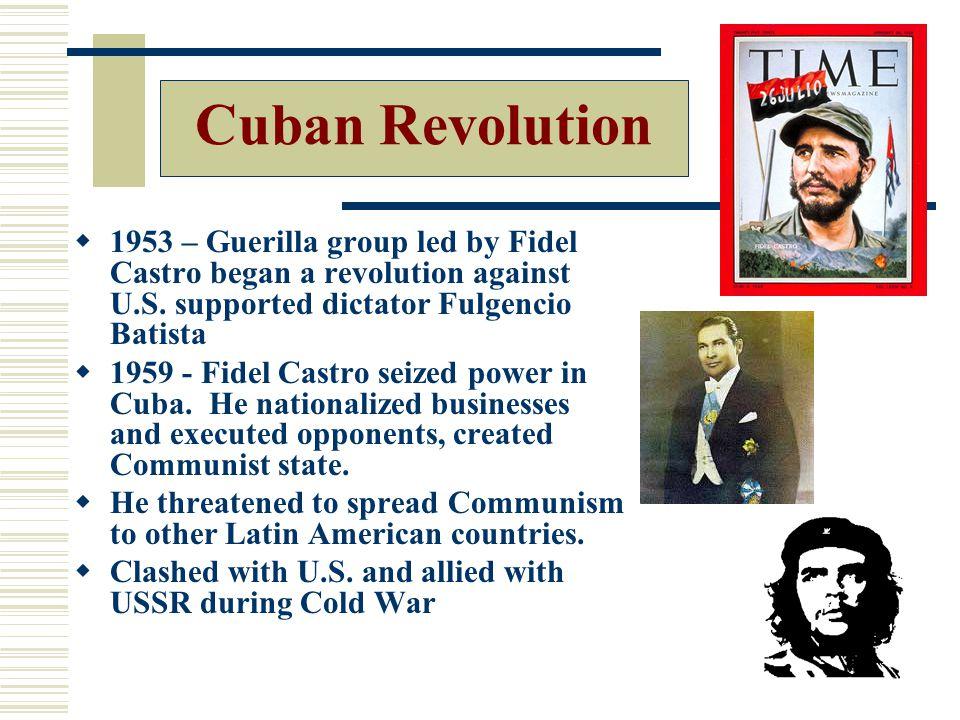  1953 – Guerilla group led by Fidel Castro began a revolution against U.S.