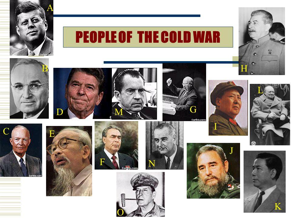 G PEOPLE OF THE COLD WAR A B C D E F H I J L M N O K