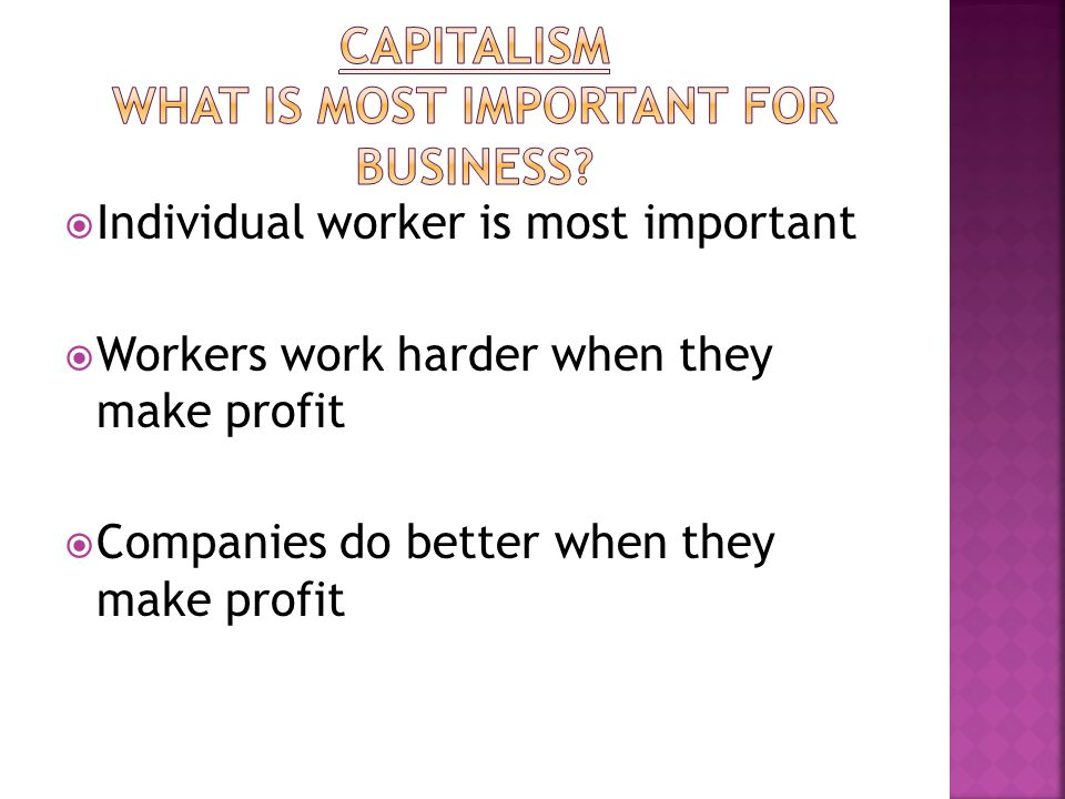  Laissez-faire  government shouldn't be involved  Free market, unregulated by government  Let people do as they please