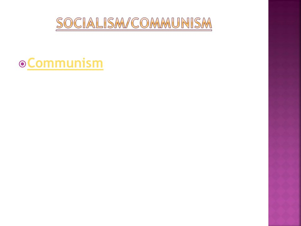  Karl Marx (& Friedrich Engels)  Wrote Communist Manifesto & Das Capital  Said human societies have always been divided into classes  bourgeoisie (owners, haves ) vs.