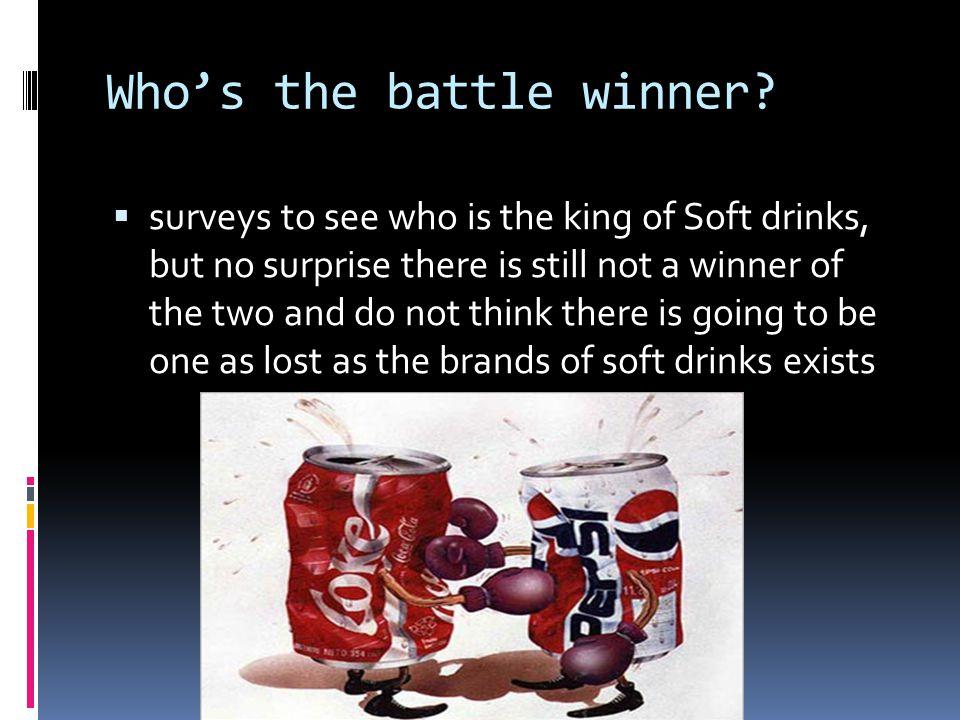 Who's the battle winner.