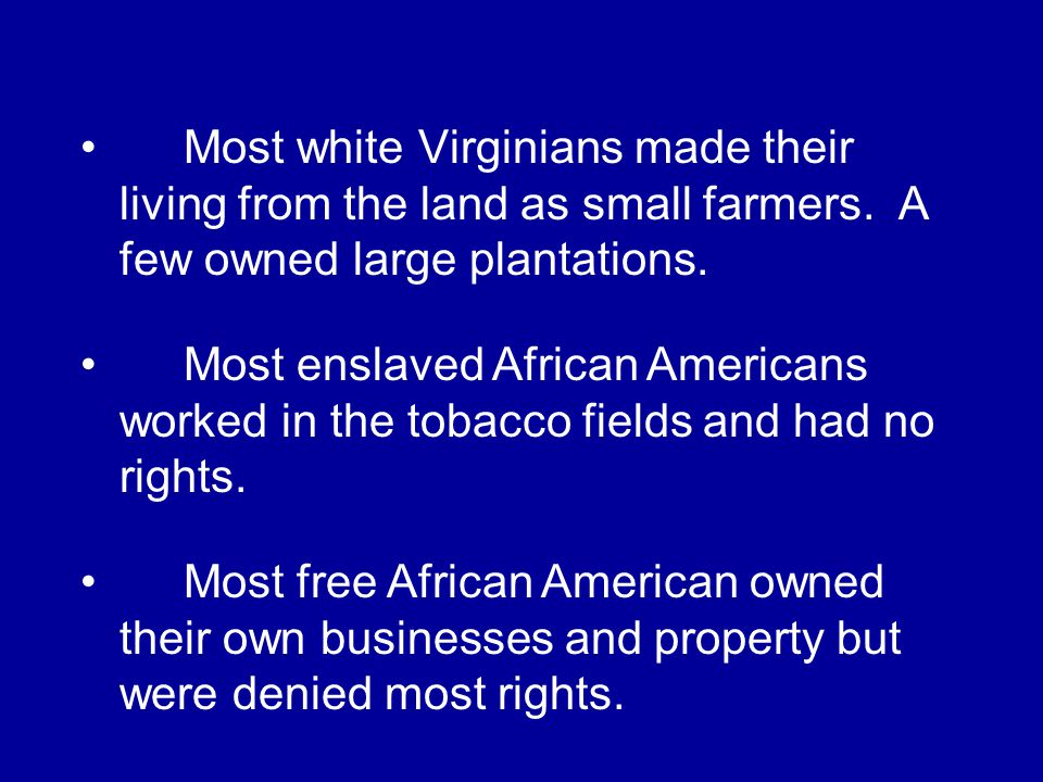 How was everyday life in colonial Virginia different for white Virginians, enslaved African Americans, and free African Americans?