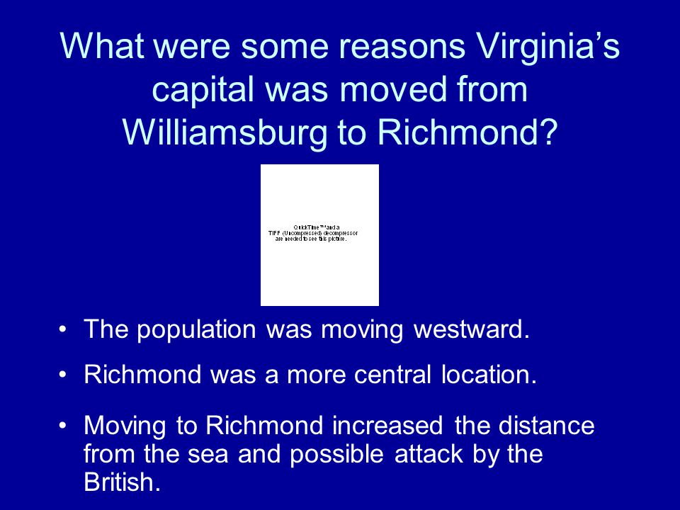 What were some reasons Virginia's capital was moved from Williamsburg to Richmond.