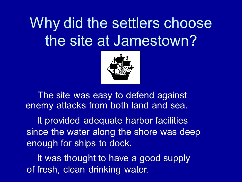 Who was the explorer credited with finding the site for the Jamestown settlement? Christopher Newport Captain John Smith Jacques Cartier
