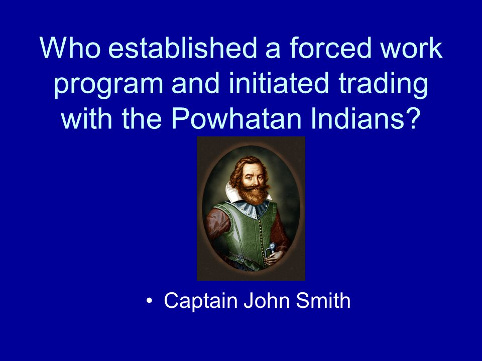 What changes took place that resulted in the survival of the settlers? The arrival of supply ships The strong leadership of Captain John Smith The emp