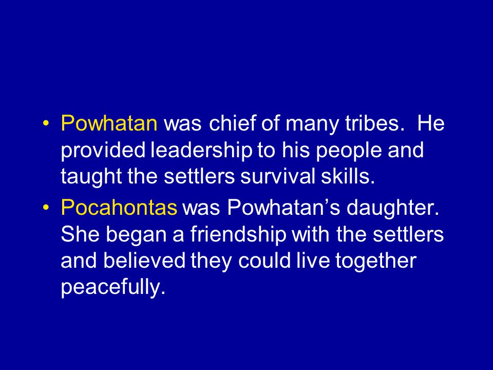 Who were these important Powhatan Indians?