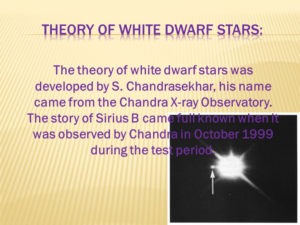 The theory of white dwarf stars was developed by S.