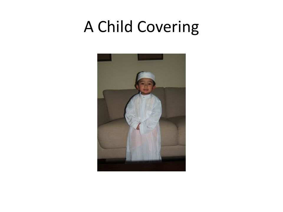 A Child Covering