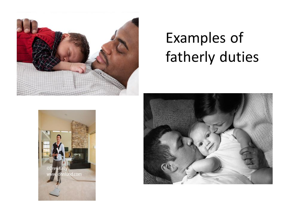 Examples of fatherly duties