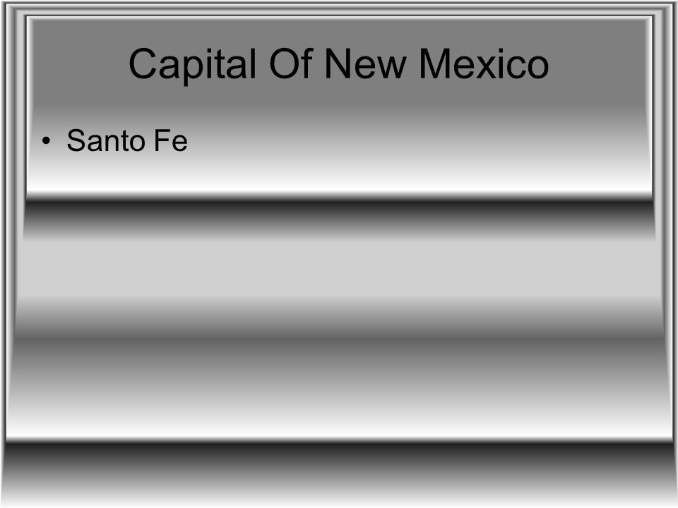 Capital Of New Mexico Santo Fe