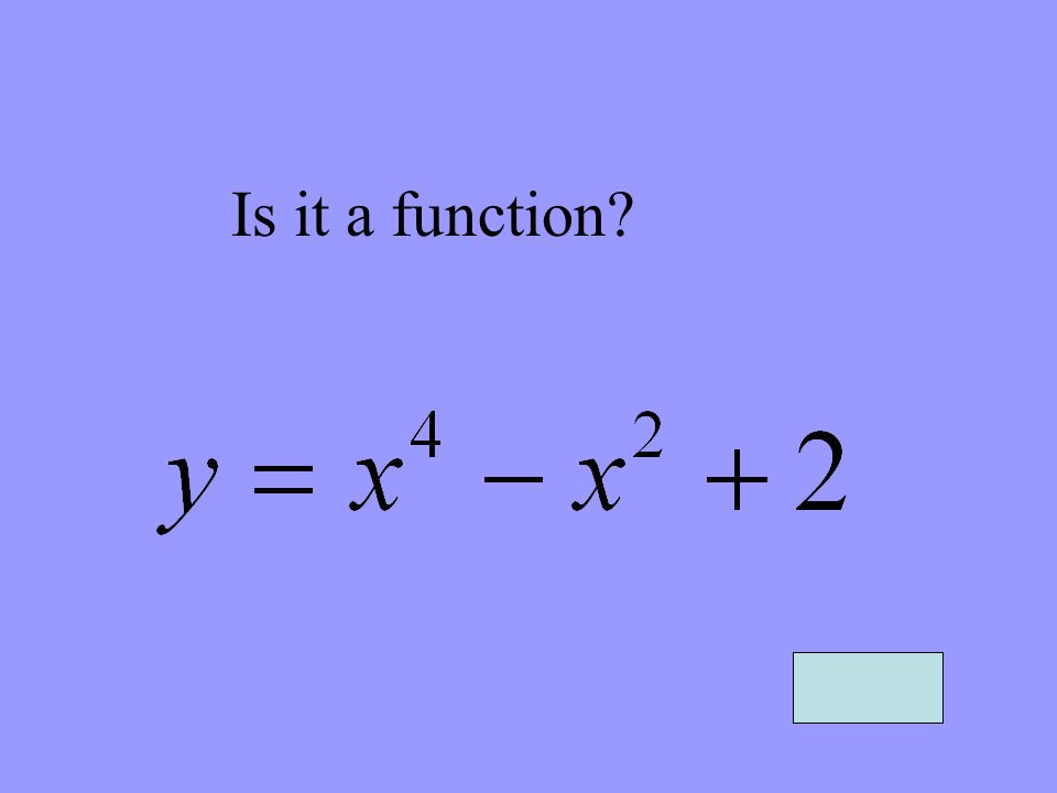 Is it a function