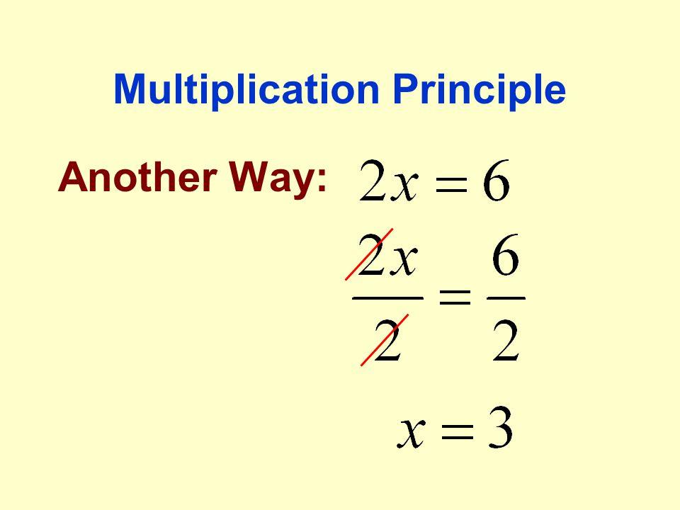 Multiplication Principle Another Way: