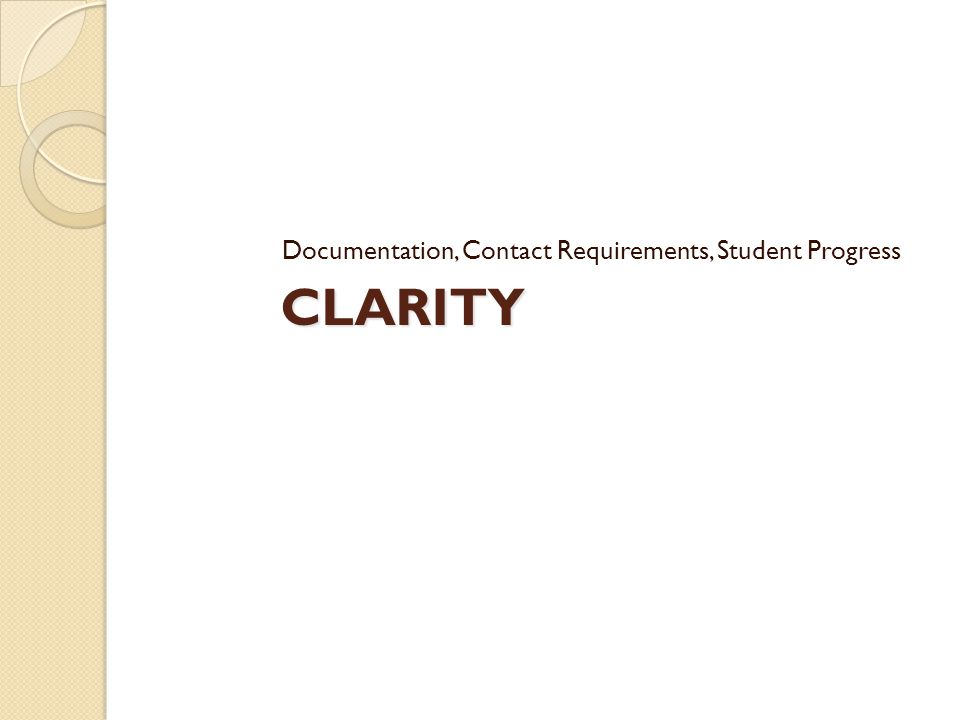CLARITY Documentation, Contact Requirements, Student Progress