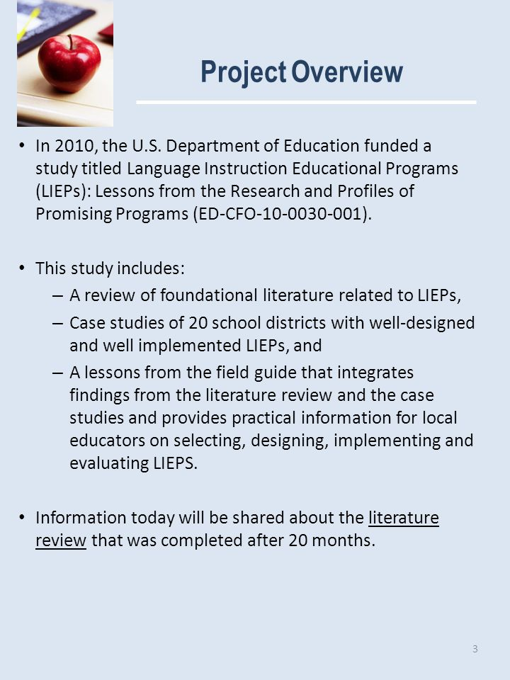 Literature Review Purpose The literature review lays a foundation for the LIEP study.